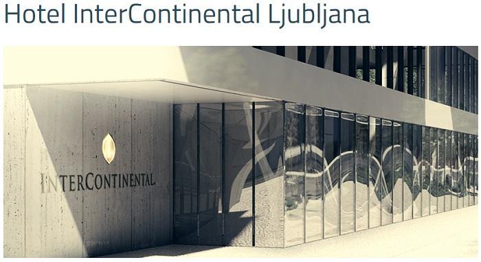 V Ljubljani kmalu prvi hotel Intercontinental s 5*