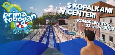 V soboto 23. julij in nedeljo 24.julija 2016 obiščite Prima tobogan v Ljubljani