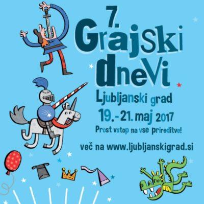 Ta vikend v Ljubljani…7. Grajski dnevi